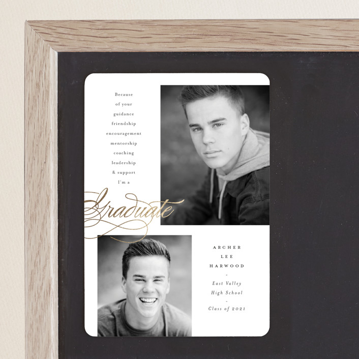 """""""Because of you"""" - Foil-pressed Graduation Magnet in Moon by Pink House Press."""