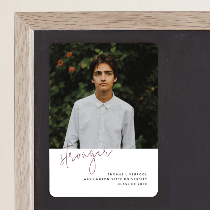 """""""Stronger"""" - Graduation Announcement Magnets in Rosewood by Chryssi Tsoupanarias."""