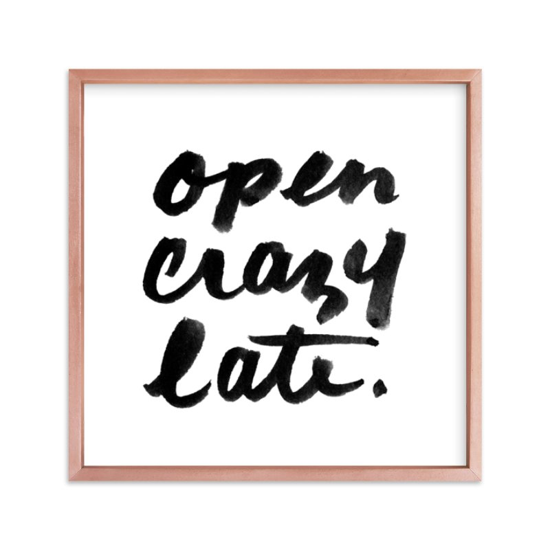"""""""Open Crazy Late"""" - Limited Edition Art Print by Paper Raven Co. in beautiful frame options and a variety of sizes."""