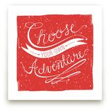 Choose Adventure by CRAFTE design