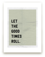 Let the Good Times Roll by Morgan Kendall