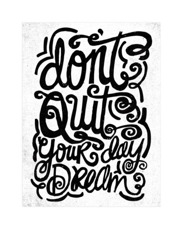 """don't quit your day dream"" - Limited Edition Art Print by Matthew Taylor Wilson in beautiful frame options and a variety of sizes."