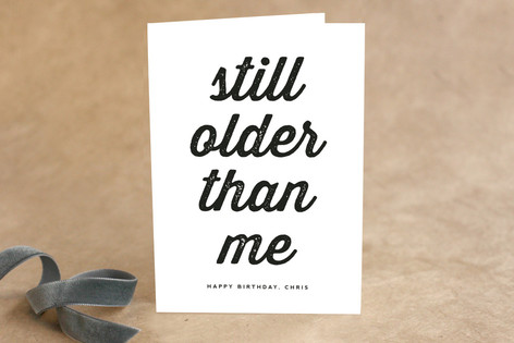 Older than Me Birthday Greeting Cards