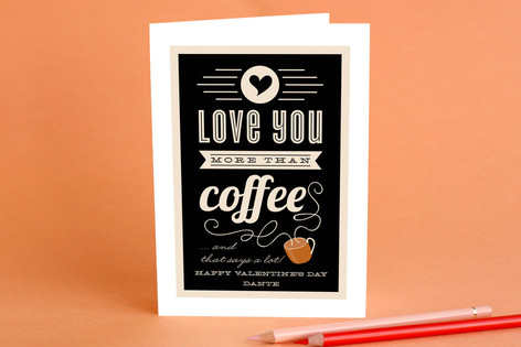 More Than Coffee Valentineu0027s Day Greeting Cards