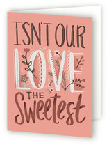 This is a pink greeting card by Danielle Hartgers called Sweetest Love with standard printing on signature.
