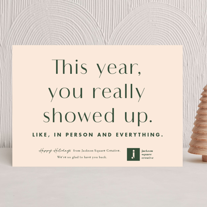"""""""You showed up"""" - Funny Business Holiday Cards in Eggnog by Catherine Culvenor."""