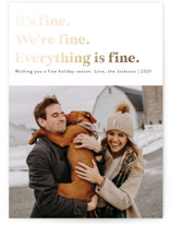 This is a white foil stamped holiday card by Jackie Crawford called Everything is Fine with foil-pressed printing on smooth signature in standard.