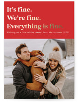 This is a red foil stamped holiday card by Jackie Crawford called Everything is Fine with foil-pressed printing on smooth signature in standard.