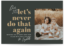 This is a black new year photo card by Robert and Stella called Never Again with standard printing on smooth signature in standard.