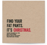 This is a black holiday party invitation by Erin L. Wilson called Fat Pants printing on signature.