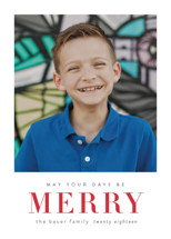 May Your Days Be Merry Holiday Photo Cards By Sara Hicks Malone