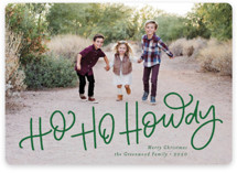This is a green holiday photo card by Amy Payne called Ho Ho Howdy with standard printing on smooth signature in standard.
