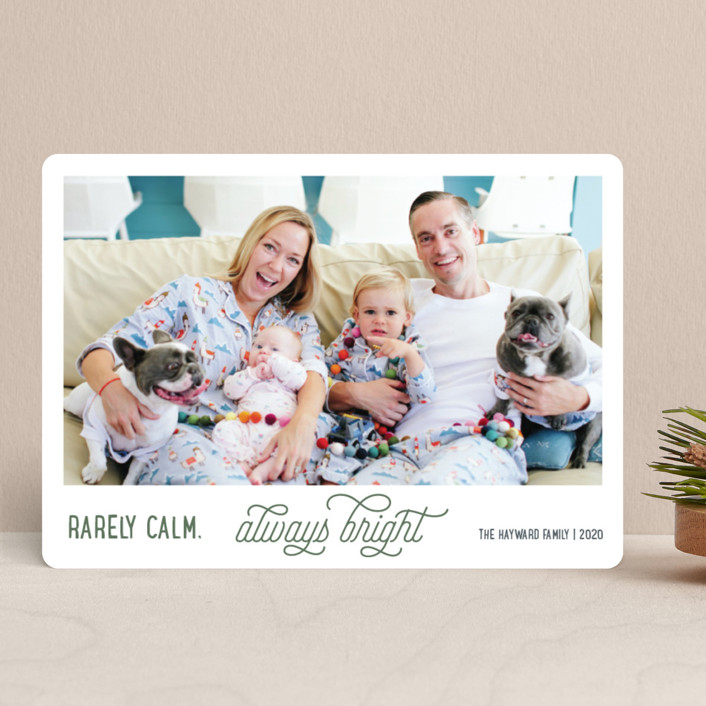 """Rarely Calm Always Bright"" - Funny Holiday Photo Cards in Balsam Fir by Jula Paper Co.."