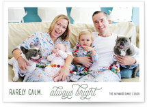 Rarely Calm Always Bright Holiday Photo Cards By Jula Paper Co.
