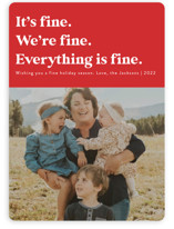 This is a red holiday photo card by Jackie Crawford called Everything is Fine with standard printing on smooth signature in standard.