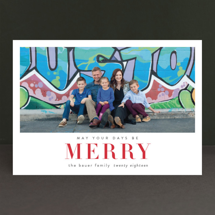 """May Your Days Be Merry"" - Holiday Photo Cards in Cherry Jubilee by Sara Hicks Malone."