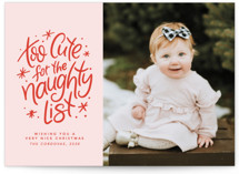 This is a pink holiday photo card by Lea Delaveris called Too cute for the naughty list with standard printing on smooth signature in standard.