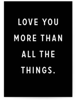 This is a black anniversary card by Erika Firm called Love You More Than All The Things with standard printing on signature in greeting cards.
