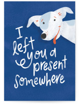 This is a blue greeting card by Pink House Press called Left You a Present with standard printing on signature in greeting cards.
