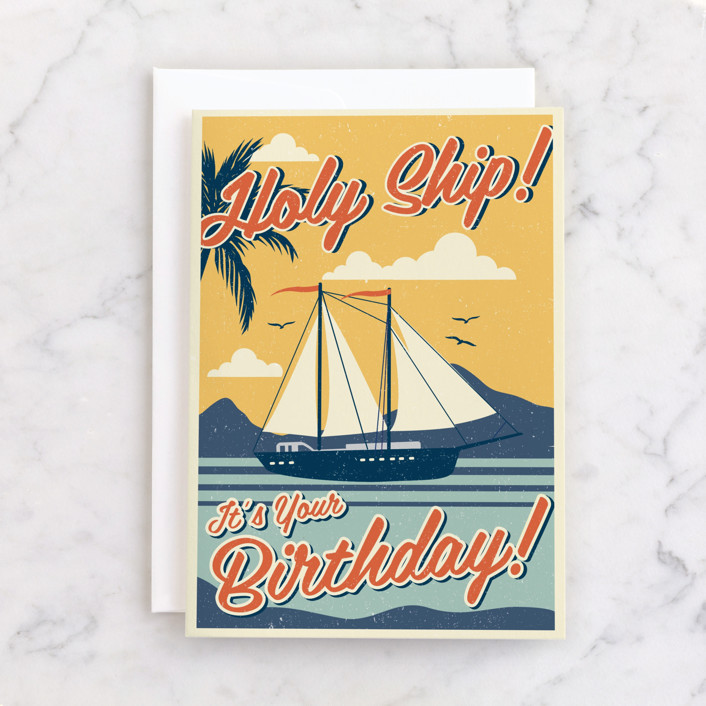 """""""Holy Ship!"""" - Individual Birthday Greeting Cards in Sunny by Nam Bourassa."""