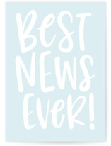 This is a blue congratulations card by Jessica Corliss called Best News Ever with standard printing on signature in greeting cards.