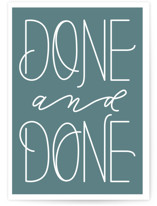 This is a blue congratulations card by Carolyn Kach called Done and Done with standard printing on signature in greeting cards.