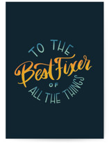 This is a blue fathers day card by Kristen Knechtel called Best Fixer with standard printing on signature in greeting cards.