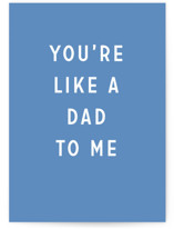 This is a blue fathers day card by Erika Firm called Like a Dad with standard printing on signature in greeting cards.