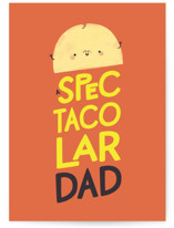 This is a orange fathers day card by Itsy Belle Studio called specTACOular Dad with standard printing on signature in greeting cards.