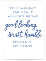 This is a blue fathers day card by Genna Blackburn called Humble with standard printing on signature in greeting cards.