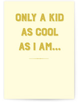 This is a yellow fathers day card by Sarah Cohn called Cool Dad with standard printing on signature in greeting cards.