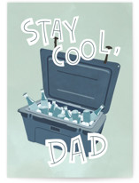 This is a blue fathers day card by Charter Oaks Creative called Stay Cool with standard printing on signature in greeting cards.