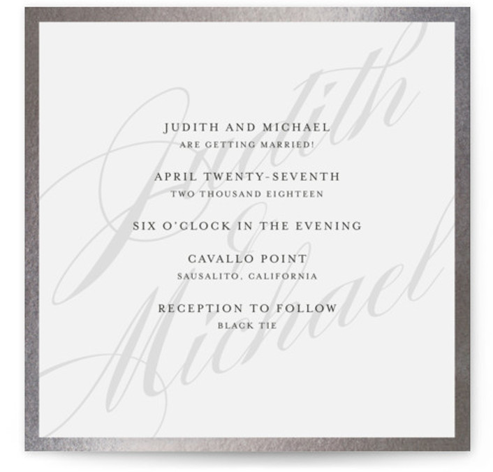 This is a square classical, elegant, simple, traditional, silver Wedding Invitations by Roxy Cervantes called Framed with Foil Pressed printing on Signature in Classic Flat Card format. This wedding invitation features the couple's name as the background with the details ...
