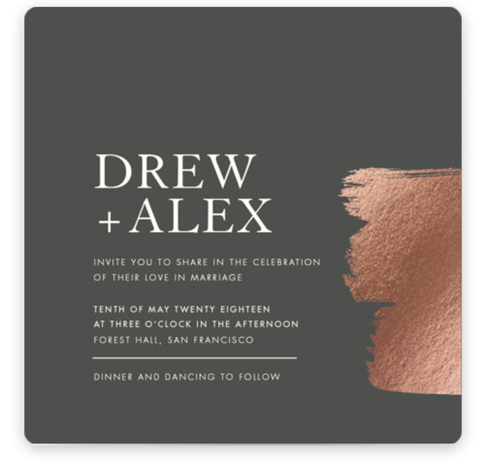 This is a square bold and typographic, modern, painterly, rosegold Wedding Invitations by Seven Swans called A Love So Bright with Foil Pressed printing on Signature in Classic Flat Card format. A bold brush stroke in gorgeous metallic adds a ...