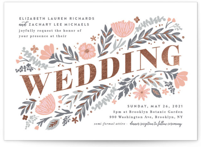 This is a landscape botanical, painterly, grey, pink, rosegold Wedding Invitations by Hooray Creative called Folk Floral with Foil Pressed printing on Signature in Classic Flat Card format. My handdrawn folksy florals surround transformed type.