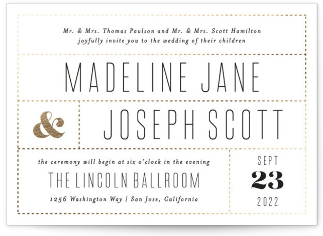 This is a landscape bold and typographic, classic and formal, white Wedding Invitations by Amy Payne called Golden Ticket with Foil Pressed printing on Signature in Classic Flat Card format. This modern wedding invitation features clean dotted lines in foil. ...