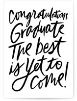 This is a black graduation card by Inkblot Design called Best is yet to come with standard printing on signature in greeting cards.