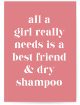 This is a pink friendship card by Kacey Kendrick Wagner called Dry Shampoo with standard printing on signature in greeting cards.