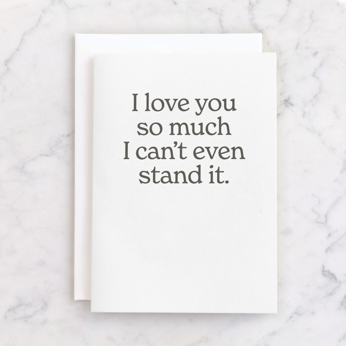 """""""can't stand it"""" - Individual Just Because Greeting Cards in Graphite by JoAnn Jinks."""