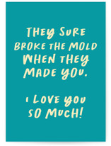 This is a blue friendship card by AK Graphics called Broke the Mold with standard printing on signature in greeting cards.