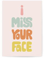 This is a colorful friendship card by Phrosne Ras called I Miss Your Face with standard printing on signature in greeting cards.