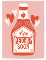 This is a red friendship card by Jessica B Miller called Let's Ketchup Soon with standard printing on signature in greeting cards.