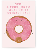 This is a colorful mothers day card by Kanika Mathur called Donut know Mom with standard printing on signature in greeting cards.
