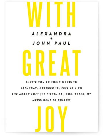 """This is a portrait bold and typographic, yellow Wedding Invitations by Up Up Creative called With Great Joy with Standard printing on Signature in Classic Flat Card format. A cool, simple wedding invitation design featuring the phrase """"with great joy"""" ..."""