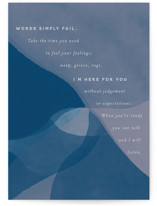 This is a blue sympathy card by Courtney Crane called Words Simply Fail with standard printing on signature in greeting cards.