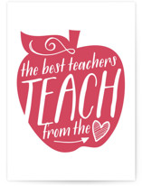 This is a white greeting card by Jessie Steury called Teach From The Heart with standard printing on signature in greeting cards.
