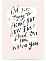 This is a pink greeting card by Hannah Williams called Without You with standard printing on signature in greeting cards.