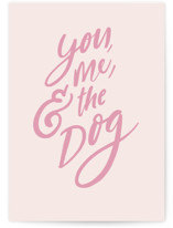 This is a pink valentines day card by Hannah Williams called You, Me, and the Dog with standard printing on signature in greeting cards.