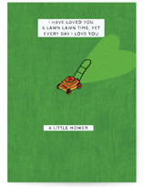 This is a green greeting card by Leanne Friedberg called A Little Mower with standard printing on signature in greeting cards.