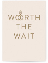 This is a beige wedding card by Carly Reed Walker called Worth It with standard printing on signature in greeting cards.